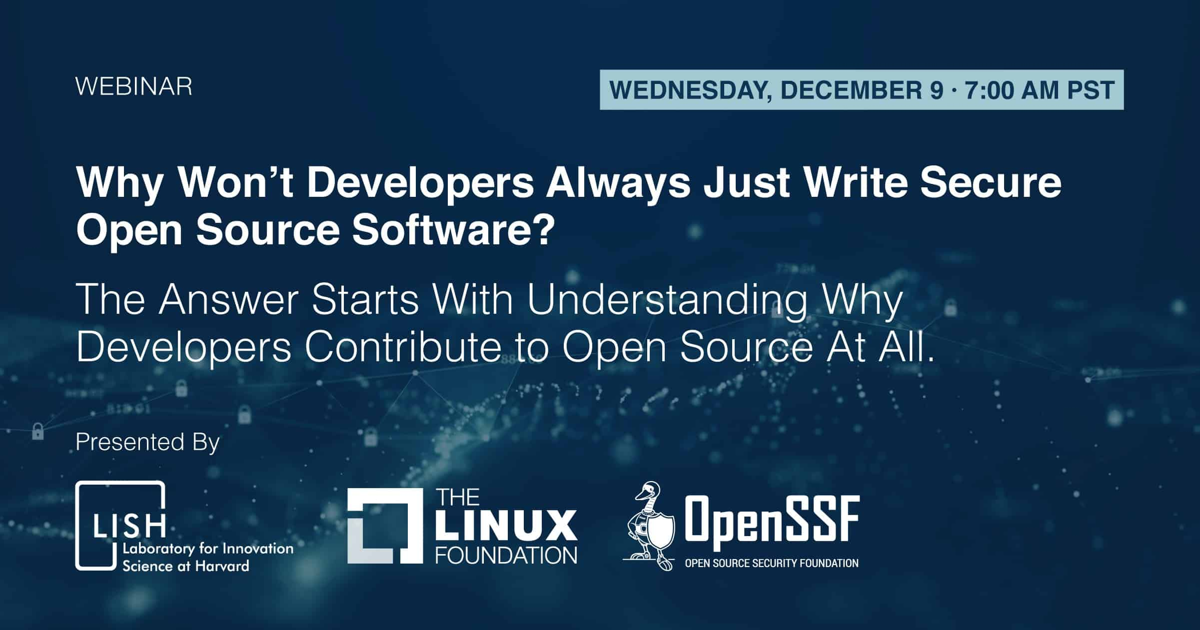 Webinar Why Won T Developers Always Just Write Secure Open Source Software Linux Foundation Events