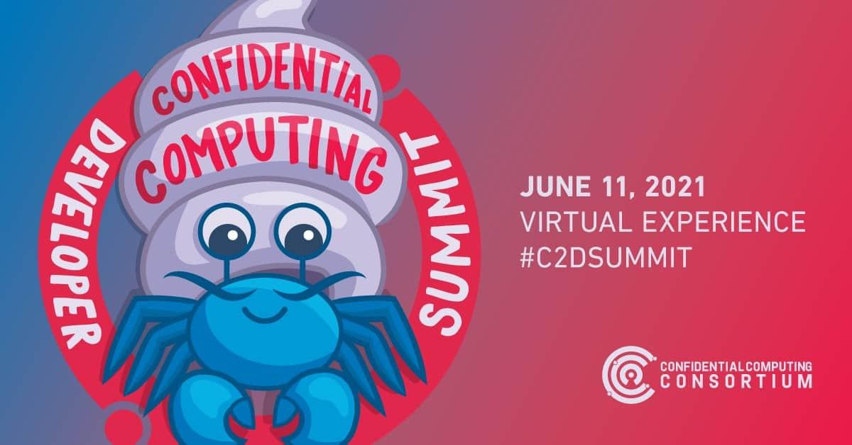 Confidential Computing Developer Summit